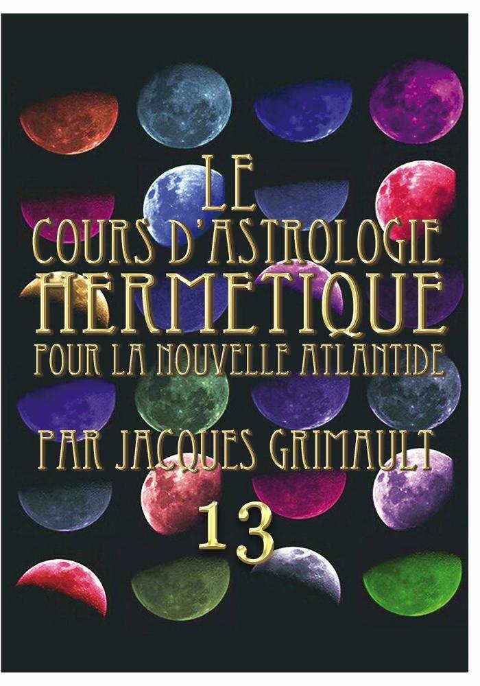 Amazon.com: Cours dAstrologie de La Nouvelle Atlantide 13 ...