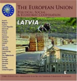 Latvia (The European Union: Political, Social, And Economic Cooperation)
