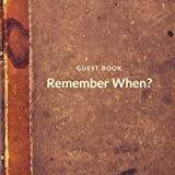 Remember When? Guest Book