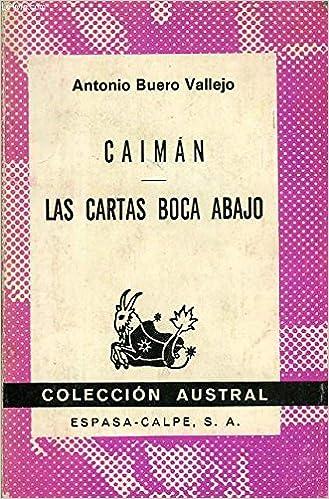Caiman-las cartas boca abajo: Amazon.es: Antonio Buero ...