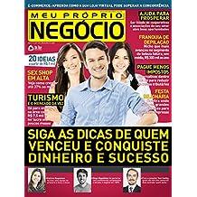 Meu Próprio Negócio 131: Siga as dicas de quem venceu e conquiste dinheiro e sucesso (Portuguese Edition)