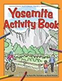Yosemite National Park Activity Book, Paula Ellis, 1591932998