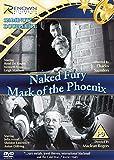 Naked Fury/Mark Of The Phoenix [DVD]