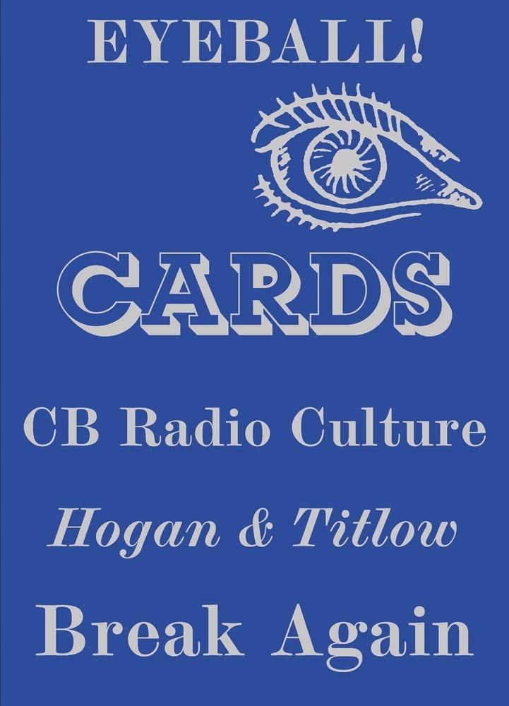 Download Eyeball Cards: The Art of British CB Radio Culture (Four Corners Irregulars) pdf epub