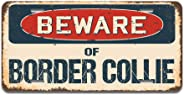 SignMission Beware of Border Collie Aluminum License Plate 12
