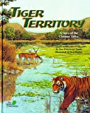 Tiger Territory: A Story of the Chitwan Valley - a Wild Habitats Book (with poster) (Soundprints, the Nature Conservancy)