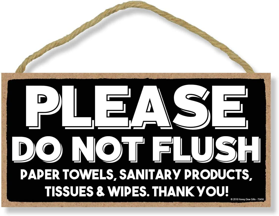 Honey Dew Gifts Please Do Not Flush 5 inch by 10 inch Hanging Wall Art, Decorative Wood Sign for Home, Office, or Commercial Bathrooms
