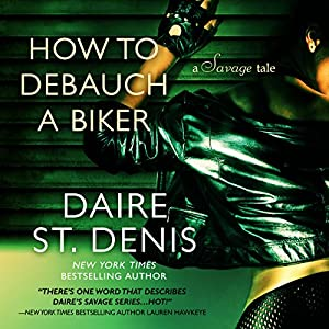How to Debauch a Biker Audiobook