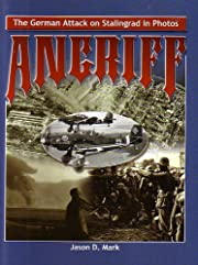 Angriff: The German Attack on Stalingrad In…