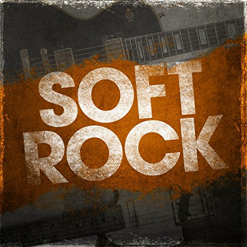 Soft Rock [Explicit]