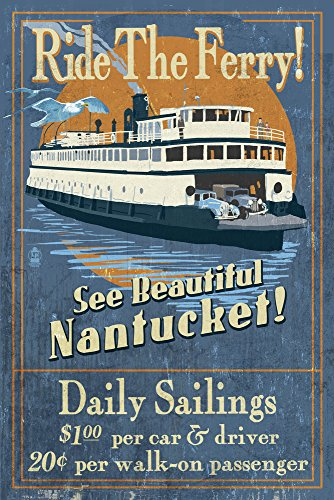 Nantucket, Massachusetts - Ferry Ride Vintage Sign (9x12 Art Print, Wall Decor Travel Poster)