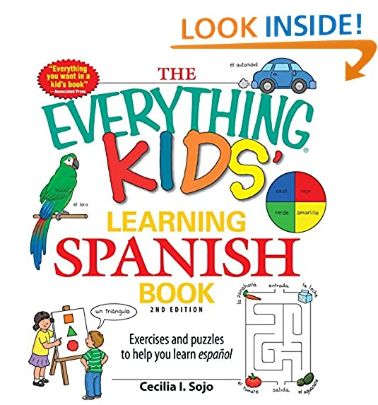 The Everything Kids Learning Spanish Book: Exercises and puzzles to help you learn Espanol