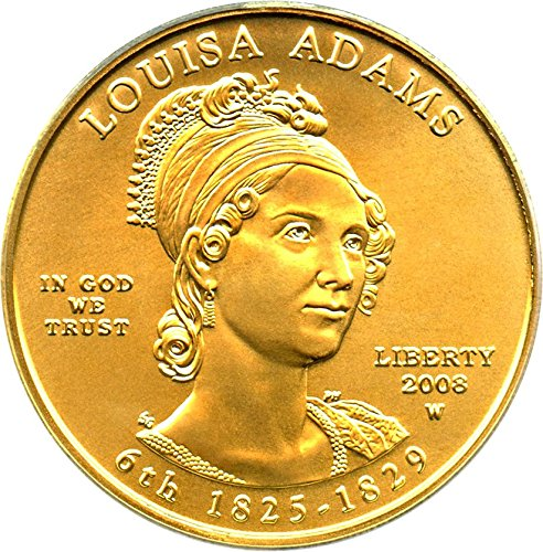 2008 W $10 First Spouse Louisa Adams First Strike Ten Dollar MS69 PCGS
