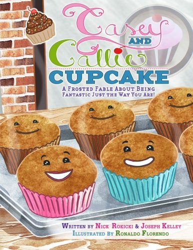 cake: A Frosted Fable About Being Fantastic Just The Way You Are! ()