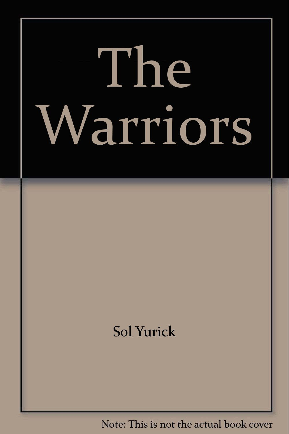 The Warriors Sol Yurick Ebook