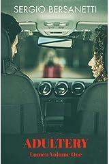 Lumen Volume One - Adultery: A Detective Novella Paperback