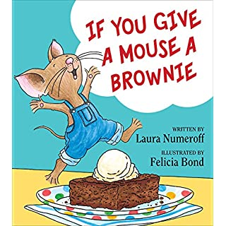 "Constructive Playthings ""If You Give a Mouse a Brownie"" 32 page Hardcover Book (If You Give... Books)"
