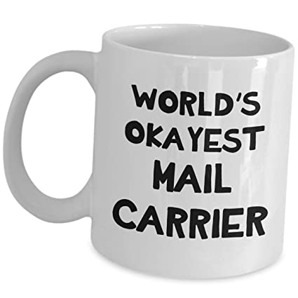 Worlds Okayest Mail Carrier Gifts