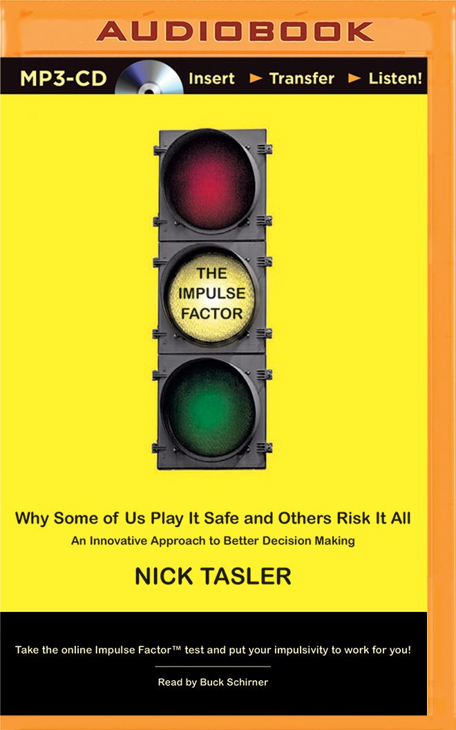 Download The Impulse Factor: Why Some of Us Play It Safe and Others Risk It All PDF