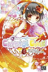 Crystal Girls, tome 1 par Shiyu Takaoka