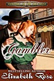 The Gambler (Cowboys of the Old West Book 2)