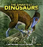 The Smartest Dinosaurs, Don Lessem, 0822526182