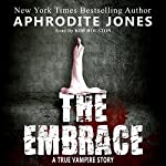 The Embrace: A True Vampire Story | Aphrodite Jones