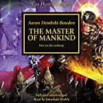 The Master of Mankind: The Horus Heresy, Book 41 | Aaron Dembski-Bowden
