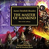 The Master of Mankind: The Horus Heresy, Book 41 | Aaron Dembski-Bowden
