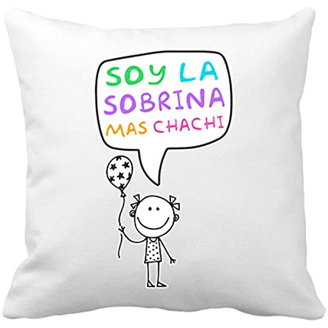 Cojín con relleno Soy la sobrina mas chachi - Blanco, 35 x ...