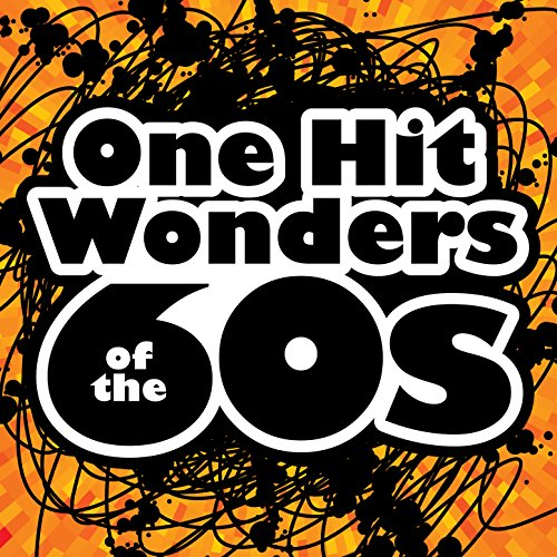 One Hit Wonders of the 60s