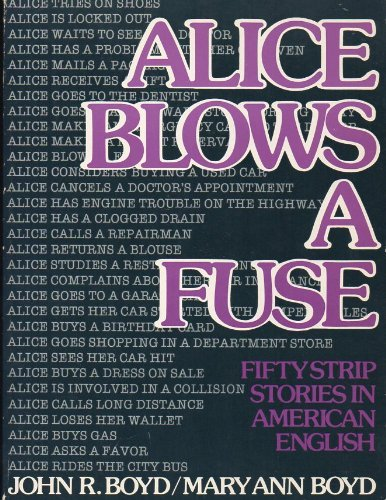 Alice Blows a Fuse: Fifty Strip Stories in American English
