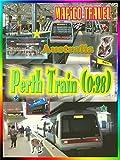 Clip: MAPiCO Travel: Australia ~ Perth Train (0:28)