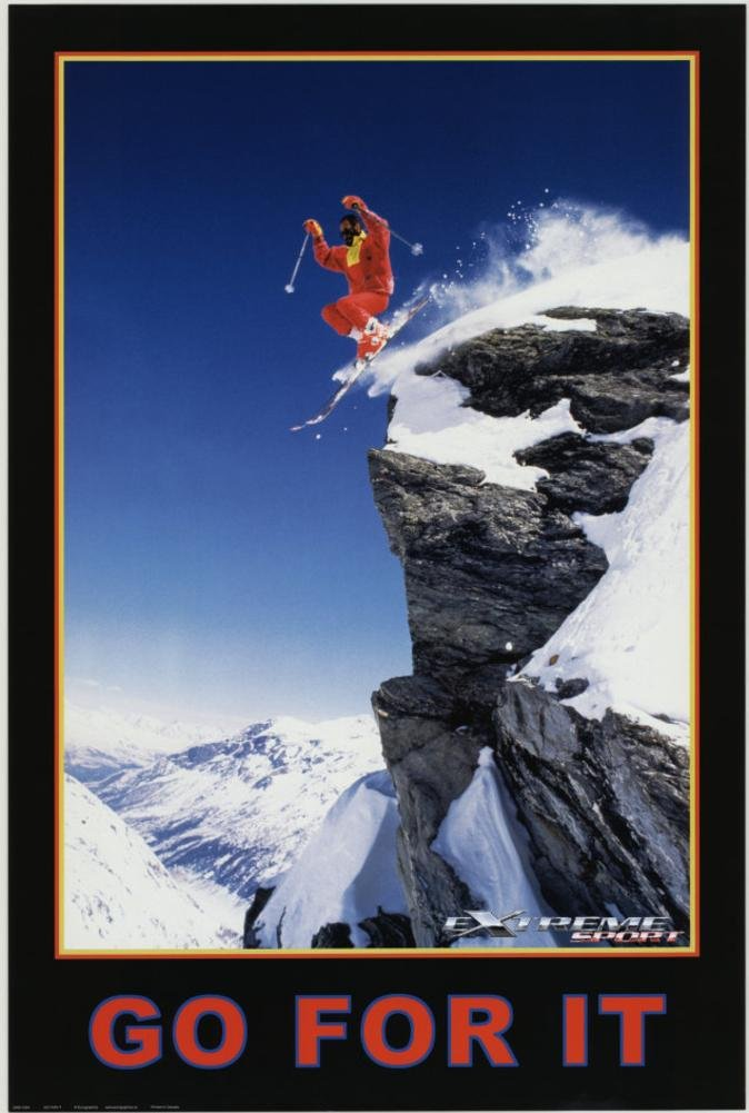 Go For It, Extreme Sport Poster 24 x 36in by EuroGraphics