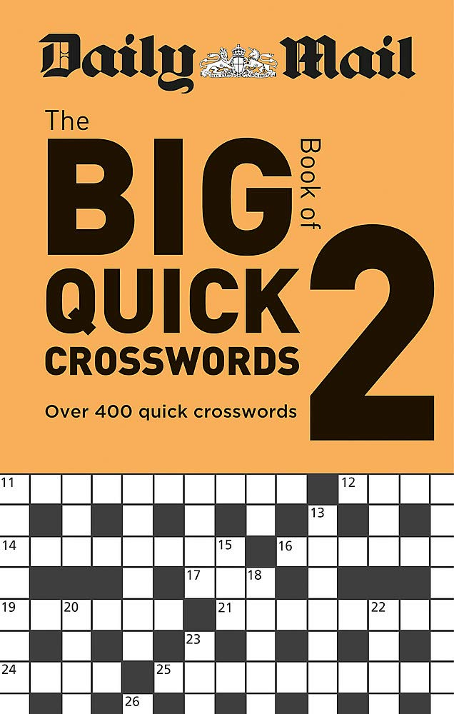 Daily Mail Big Book Of Quick Crosswords Volume 2  The Daily Mail Puzzle Books Band 121