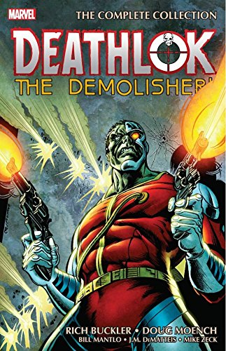Deathlok The Demolisher: The Complete Collection (Astonishing Tales (1970-1976))