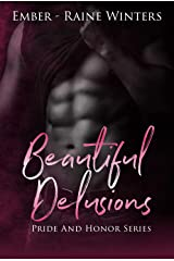 Beautiful Delusions (Pride and Honor Book 1) Kindle Edition