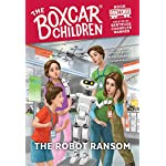 The Robot Ransom (The Boxcar Children Mysteries)
