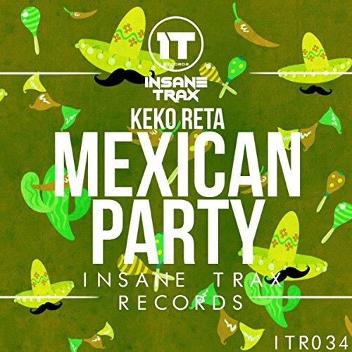 Mexican Party (Original Mix)