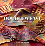Doubleweave Revised & Expanded (The Weaver's Studio)