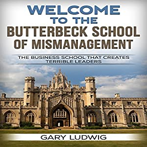 Welcome to the Butterbeck School of Mismanagement Audiobook