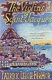 Saint Jacques The Violins of Saint-Jacques: A Tale of the Antilles