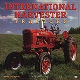 International Harvester Tractors (Motorbooks International Farm Tractor Color History)