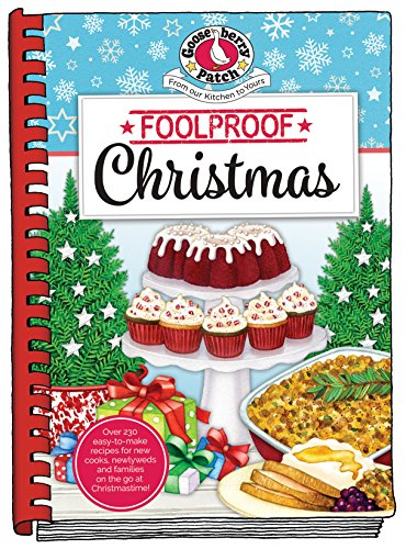 Foolproof Christmas (Seasonal Cookbook Collection) by Gooseberry