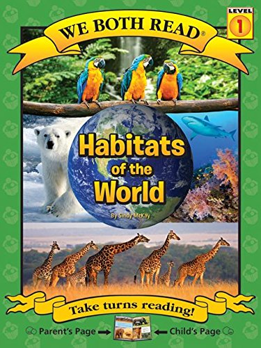 Habitats of the World (We Both Read - Level 1) pdf