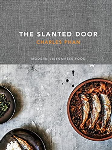Amazon.com The Slanted Door Modern Vietnamese Food (8601410692698) Charles Phan Books & Amazon.com: The Slanted Door: Modern Vietnamese Food (8601410692698 ...