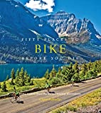 Fifty Places to Bike Before You Die: Biking Experts