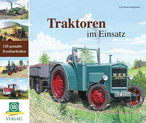 Traktoren im Einsatz: gemalte Kostbarkeiten