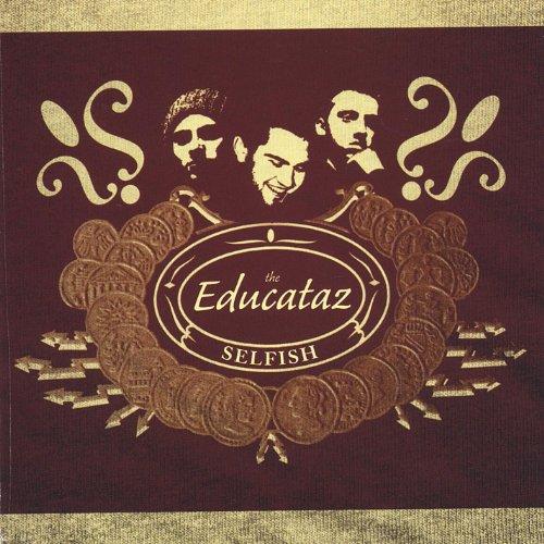 Selfish By The Educataz On Amazon Music