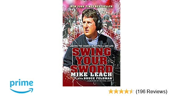 Mike Leach Wedding.Swing Your Sword Leading The Charge In Football And Life Mike